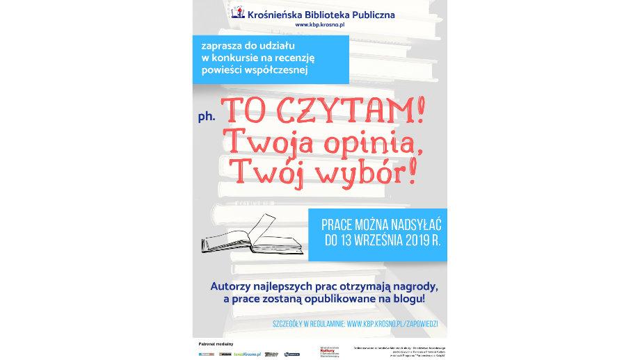 """""""To czytam! – Twoja opinia, Twój wybór"""" - konkurs na recenzję powieści współczesnej"""