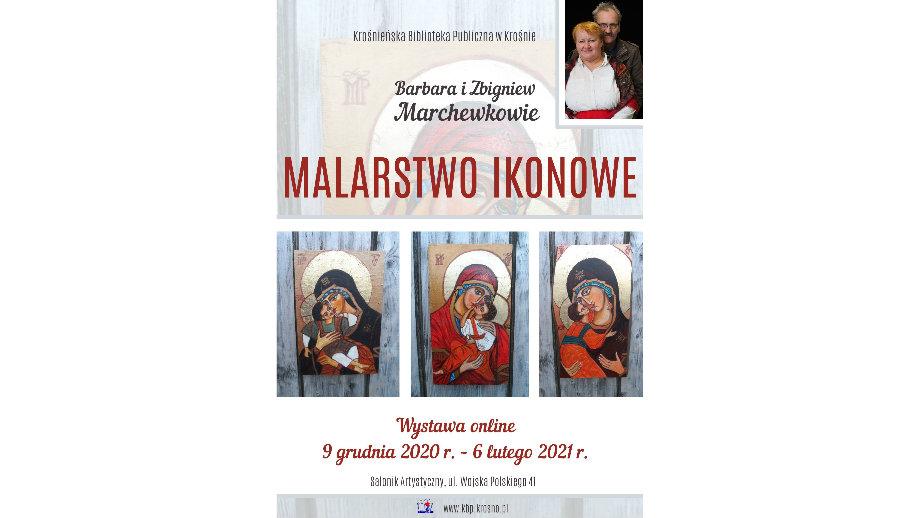 Wystawa online malarstwa ikonowego Barbary i Zbigniewa Marchewków